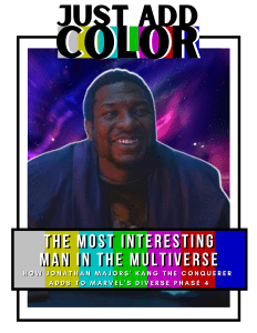 Just Add Color cover--Kang the Conqueror: The Most Interesting Man In The Multiverse