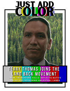 Terry Thomas joins the Land Back Movement