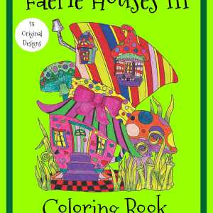 Faerie Houses III PDF Coloring Book