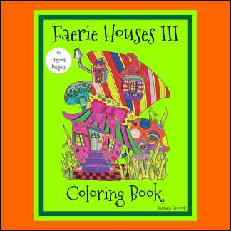 Faerie Houses III PDF Coloring Book and Single Coloring Pages