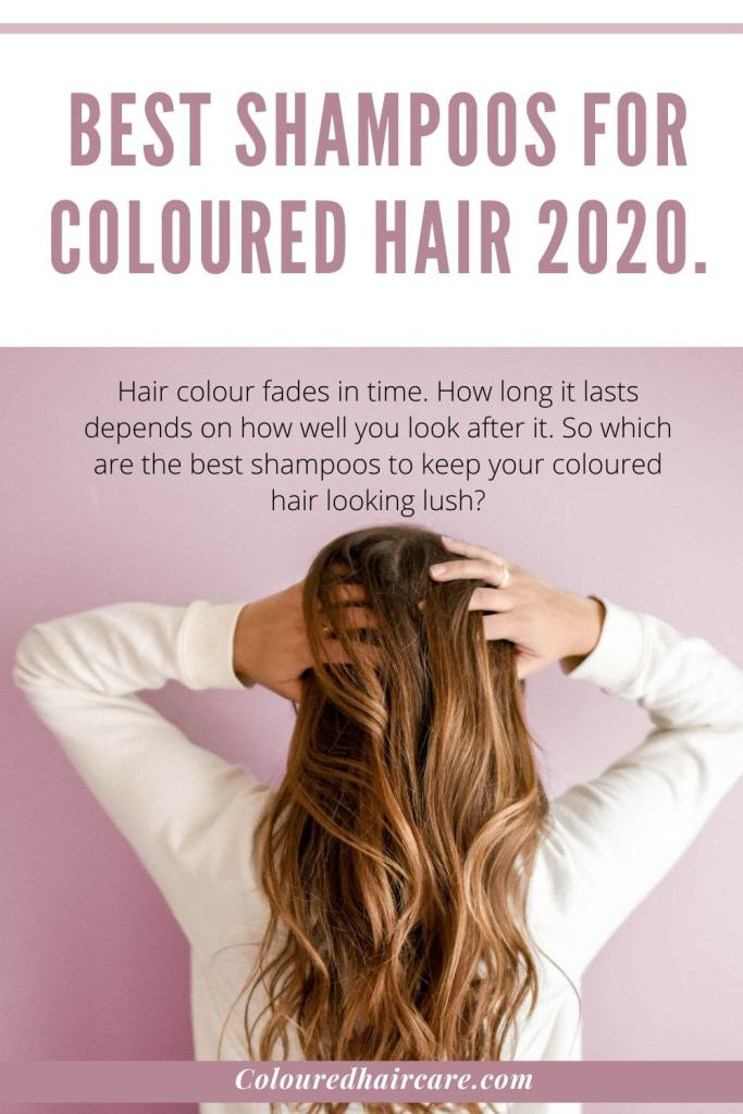 Best shampoos for coloured hair 2020. 1