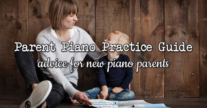 A Parent's Guide to Piano Practise