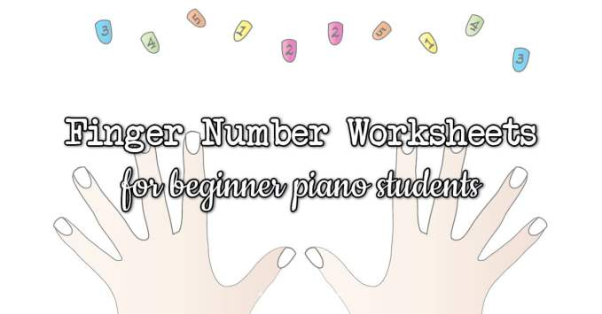 Finger Number Worksheets for Piano Students