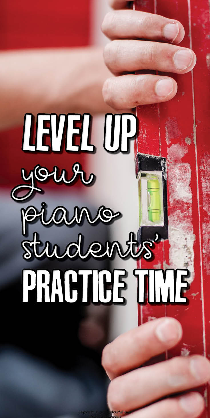 Better piano practice with the level-up printable.