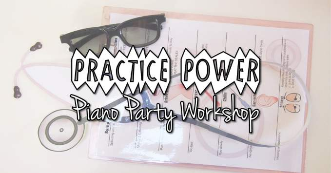 Practice Power – Piano Party Group Workshop