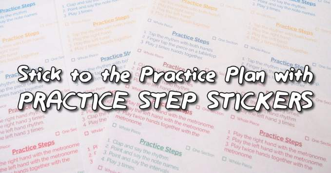 Student will Stick to the Practice Plan with Practice Steps Stickers