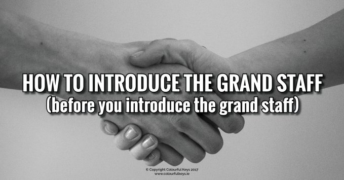 How to introduce the grand staff BEFORE you introduce the grand staff