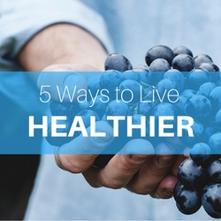 5 Ways to Live Healthier