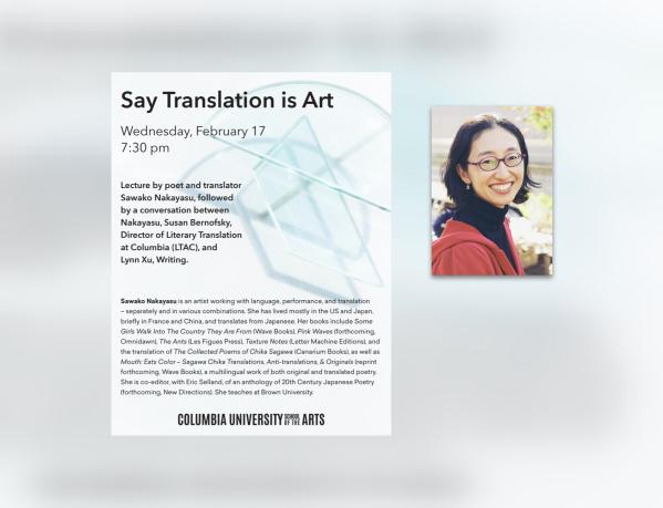 ICYMI: Say Translation is Art with Sawako Nakayasu, Susan Bernofsky, and Lynn Xu