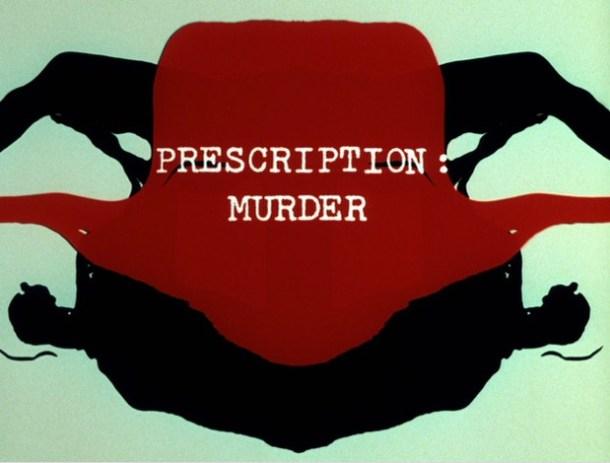 Prescription: Murder opening titles