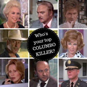 Vote for your favourite Columbo killer!