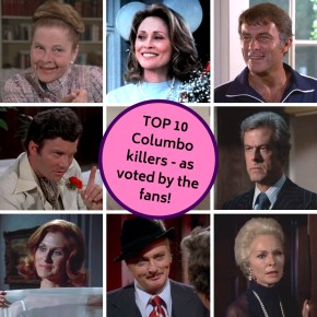 Top 10 Columbo killers: as voted by the fans!