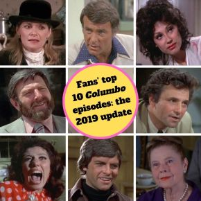 Columbo top 10 episodes as voted by the fans: 2019 edition