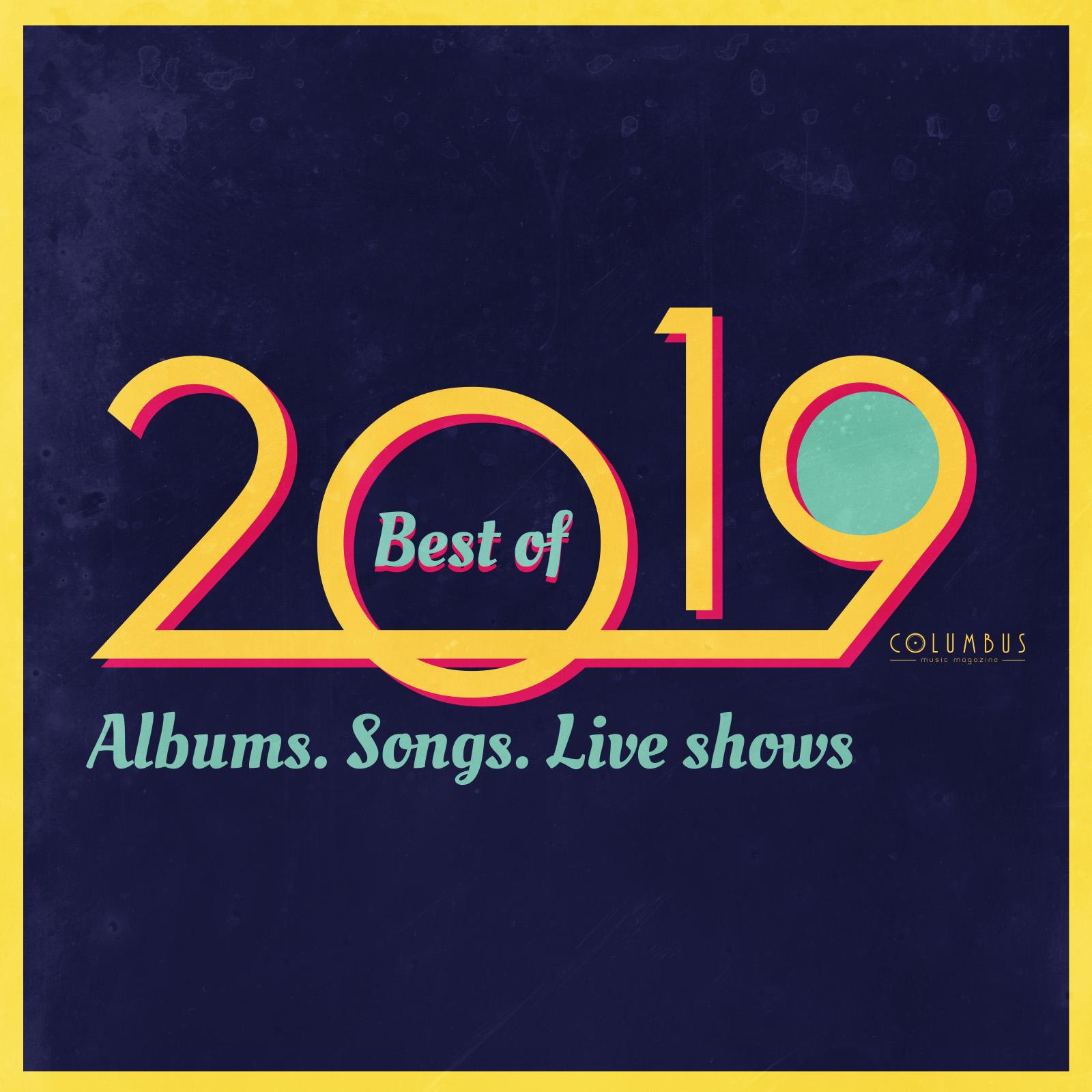 הסיכום השנתי של קולומבוס ל-2019 /// האלבומים, השירים וההופעות שעשו לנו את השנה