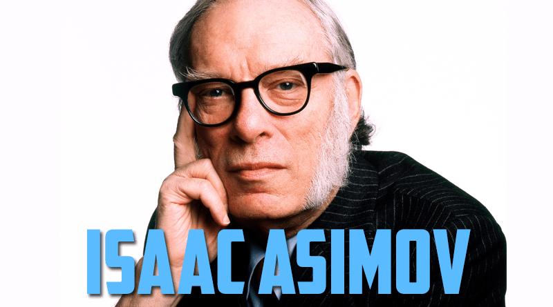 052 – Isaac Asimov