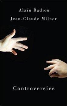 badiou-milner-controversies