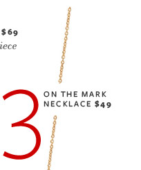 On The Mark Necklace - $49