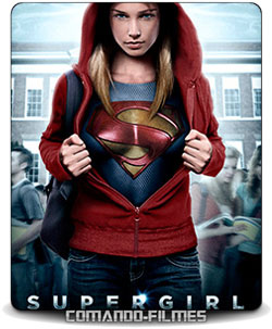 Supergirl 1a Temporada Torrent 2016 WEB-DL 1080p Dual Audio Download