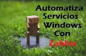 Automatizar servicios Windows en Zabbix