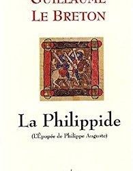 La Philippide : poème / par Guillaume le Breton.