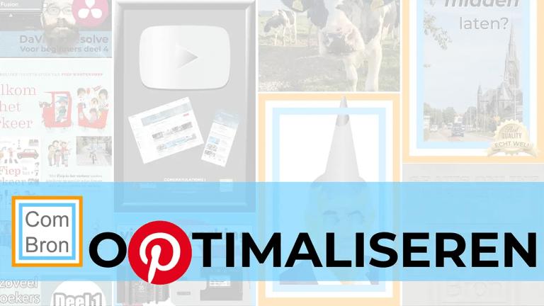 """Afbeelding met tekst: """"Optimaliseren"""". Voor de P van het woord optimaliseren is het logo van Pinterest gebruikt, want het beeldmerk van Pinterest is een P. Op de achtergrond worden door een half doorzichtige witte laag afbeeldingen van pins van ComBron getoond."""