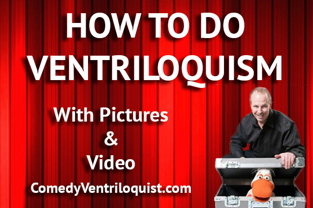 How To Do Ventriloquism (With Pictures And Video)