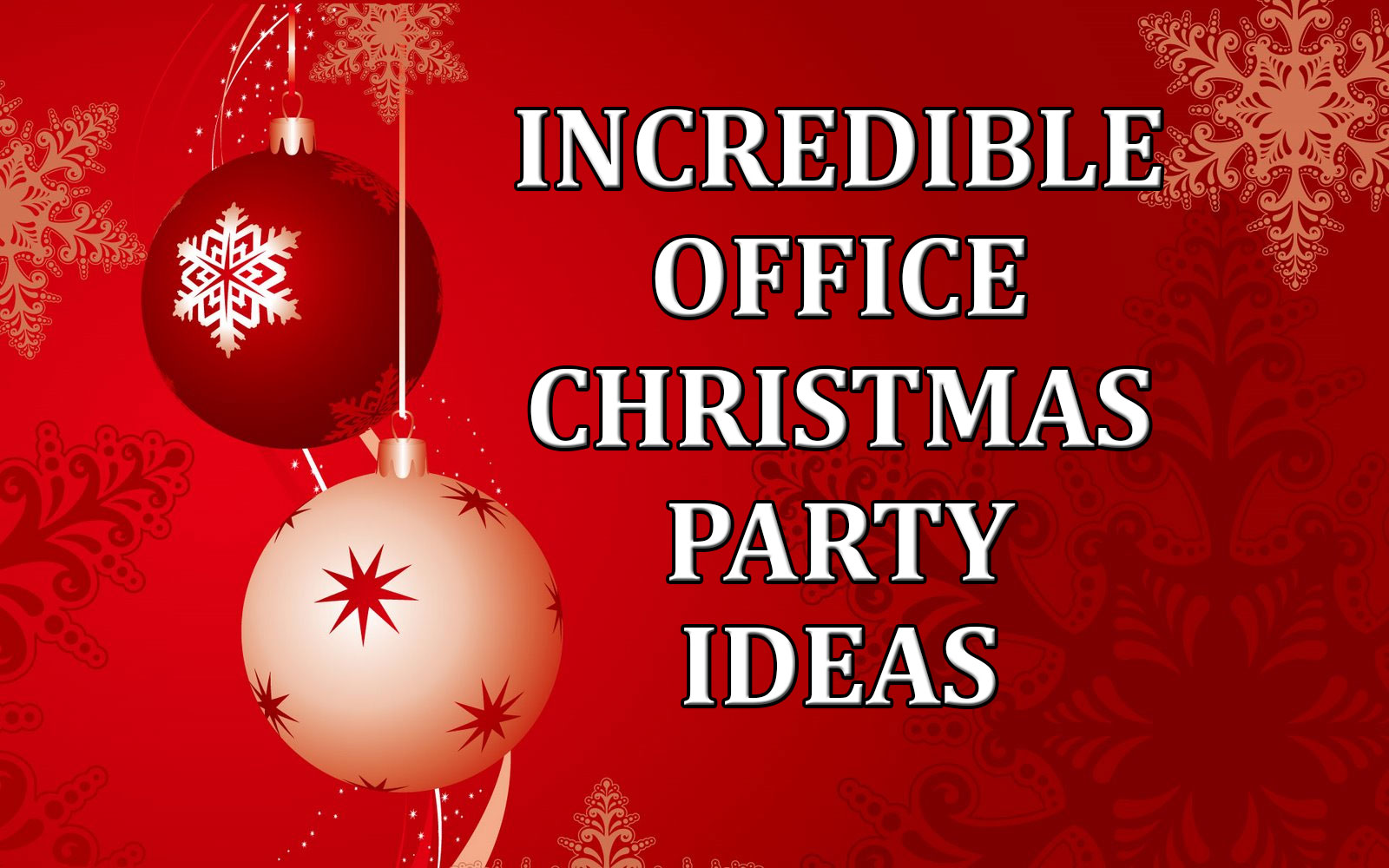 Superior Christmas Party Ideas For Office Part - 9: Incredible Office Christmas Party Ideas