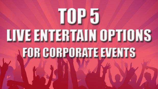 live entertainment for corporate events