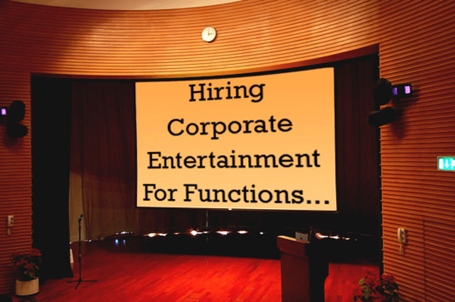 hiring corporate entertainment for functions