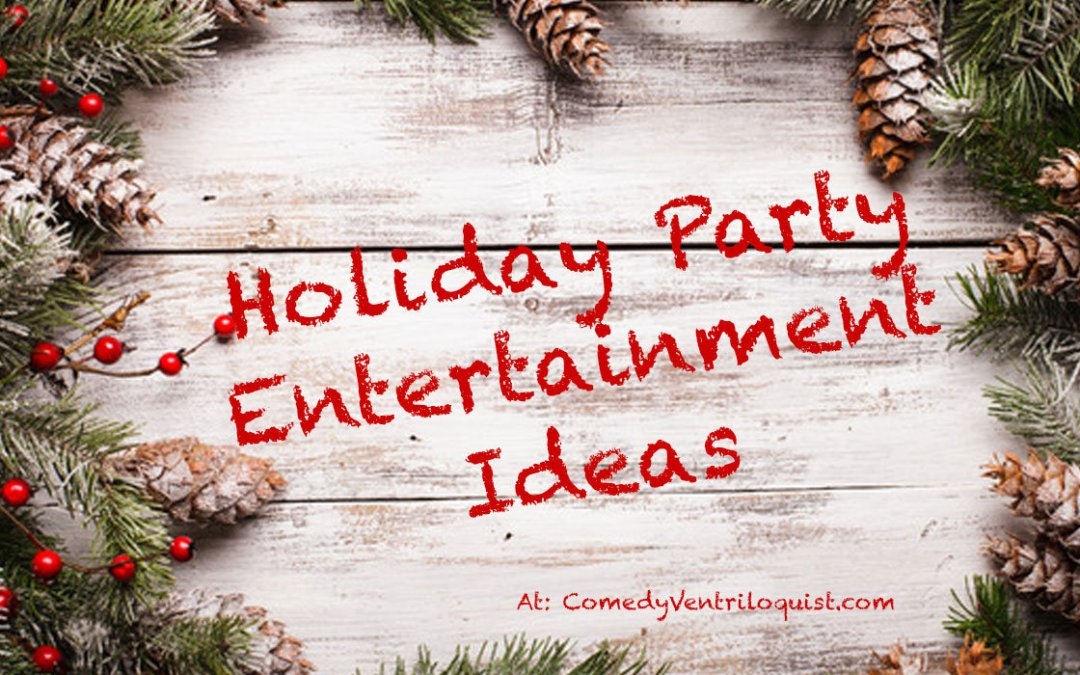 Entertainment Ideas For Christmas Parties