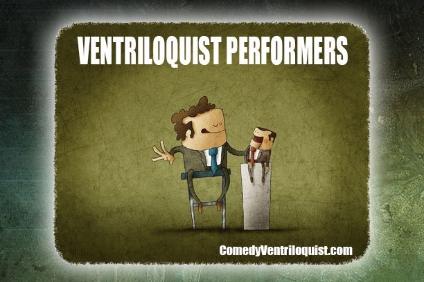 ventriloquist performers