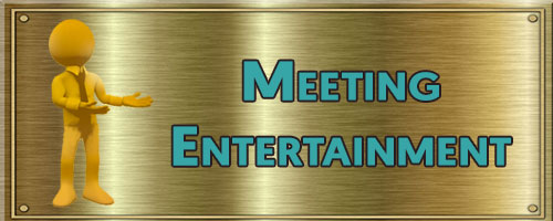 meeting entertainment