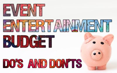 Event Entertainment Budget – Do's & Don'ts