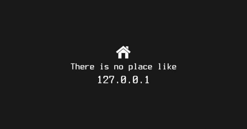 127.0.0.1 (o localhost) è un indirizzo virtuale. Ogni computer si riconosce a questo indirizzo. È casa! (fonte immagine: teepublic.com)