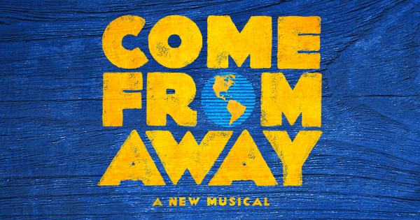 Image result for come from away banner