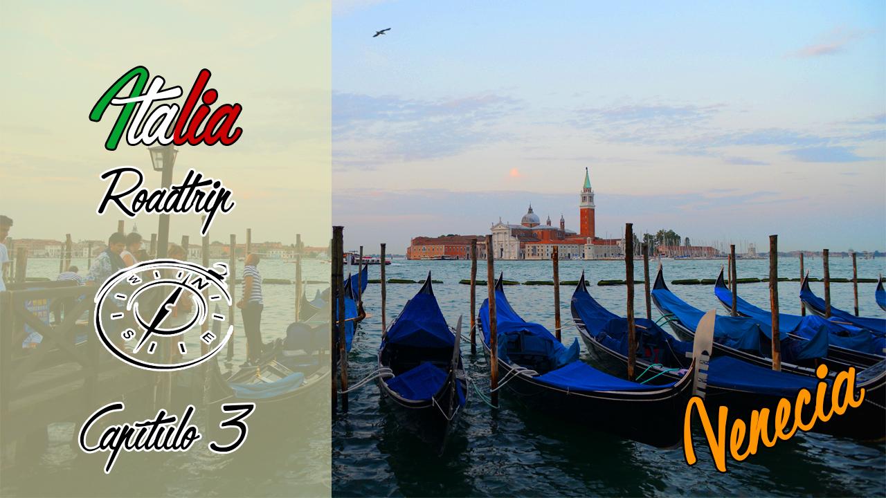 Serie Italia Roadtrip | Capítulo 3 | Venecia y Burano