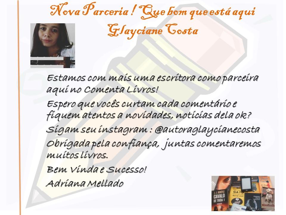 Glayciane Costa chegando no Comenta Livros.