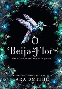 O Beija-Flor de Lara Smithe no Comenta Livros