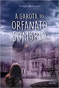 A garota do orfanato sombrio no Comenta Livros