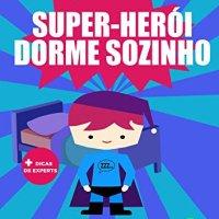 Super herói dorme sozinho – Hugo Fabrício de Medeiros