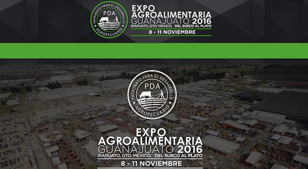 """Expo AgroAlimentaria Irapuato, Guanajuato 2016 """"del surco al plato"""". Del 8 al 11 de noviembre"""