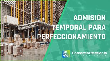 Admisión temporal para perfeccionamiento activo perú