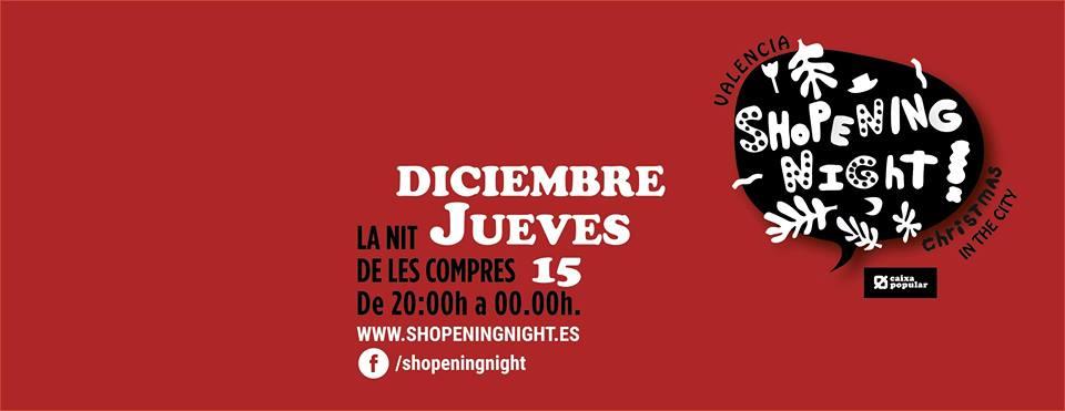 Vuelve la Shopening Night en edición Navidad 2016