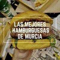 Las mejores hamburguesas de Murcia (actualizado febrero 2020)