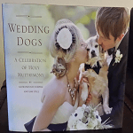 Book Review –  Wedding Dogs: A Celebration of Holy Muttrimony