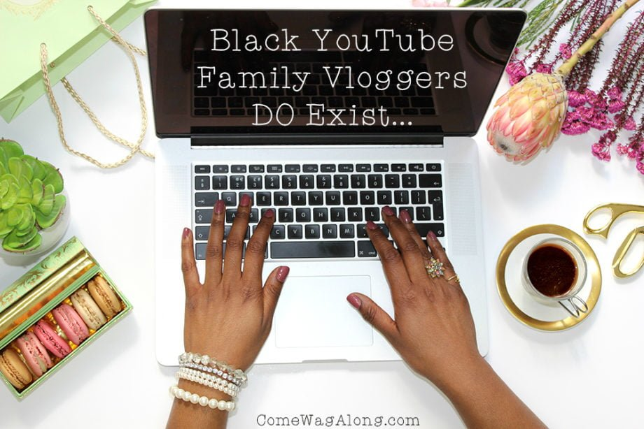 Black Family Vloggers - ComeWagAlong.com