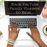 Black YouTube Family Vloggers DO Exist!