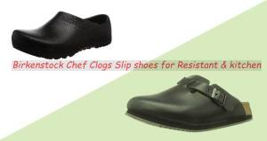 Birkenstock Chef Clogs Slip shoes for Resistant & kitchen