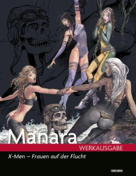 Milo Manara Werkausgabe # 13: X-Men - Frauen auf der Flucht