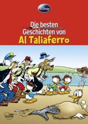 Walt Disney: Die besten Geschichten von Al Taliaferro